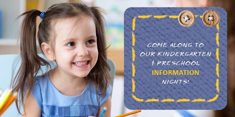 Kindergarten & Preschool Information Nights